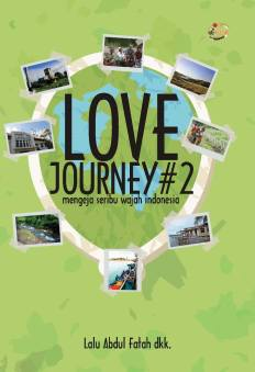 Love Journey#2: Mengeja Seribu Wajah Indonesia