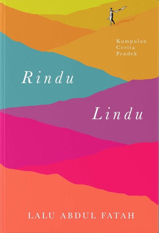 Rindu Lindu, Kumpulan Cerpen